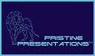 Pristine Presentations is what we do
